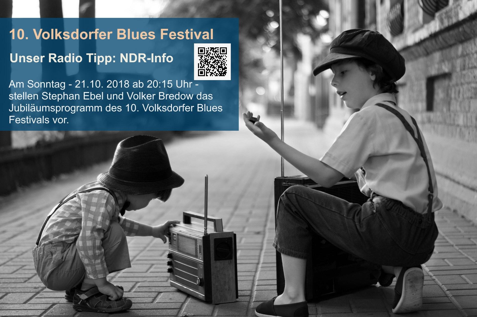 10.Volksdorfer Blues Festival: RADIO Tipp: NDR-Info!