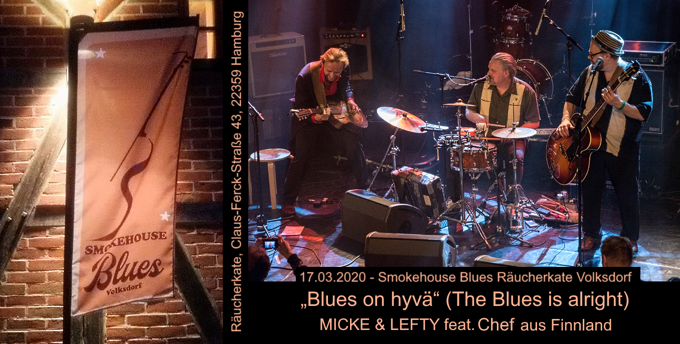 17.03.2020 – 2. Smokehouse Blues Räucherkate Volksdorf